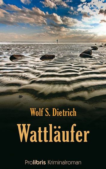 Wattläufer ebook by Wolf S. Dietrich