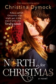 North for Christmas ebook by Christina Dymock