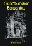 Ghost story: The Demolition of Berkley Hall