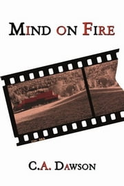 Mind on Fire ebook by C.A. Dawson