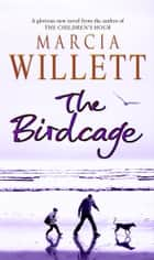 The Birdcage ebook by Marcia Willett