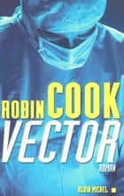Vector ebook by Robin Cook, Dominique Peters