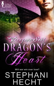 Dragon's Heart ebook by Stephani Hecht