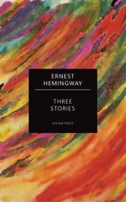 Three Stories ebook by Ernest Hemingway