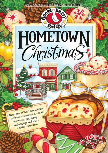 Hometown Christmas Cookbook ebook by Gooseberry Patch