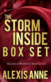 The Storm Inside Box Set ebook by Alexis Anne