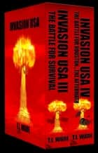 INVASION USA Boxed Set 2 - The Battle for Survival/The Battle For Houston....The Aftermath ebook by T I WADE