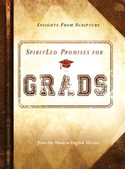 SpiritLed Promises for Grads - Insights from Scripture from the Modern English Version ebook by Passio Faith