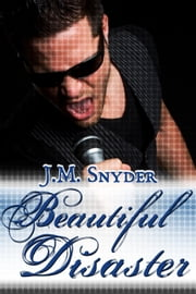 Beautiful Disaster ebook by J.M. Snyder