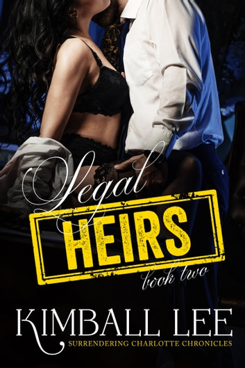 Legal Heirs 2 ebook by Kimball Lee