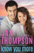 Know You More - Multiracial Christian Romance ebook by Jan Thompson