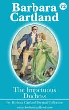 72. The Impetuous Duchess ebook by Barbara Cartland