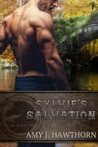 Sylvie's Salvation ebook by Amy J. Hawthorn