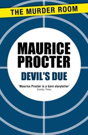 Devil's Due ebook by Maurice Procter