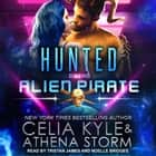 Hunted by the Alien Pirate audiobook by