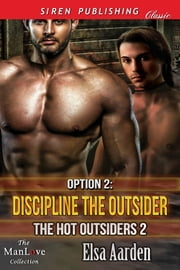 Option 2: Discipline the Outsider ebook by Elsa Aarden