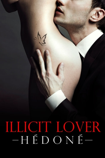 Illicit Lover eBook by Hēdonē