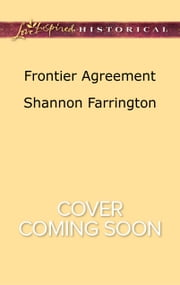 Frontier Agreement ebook by Shannon Farrington