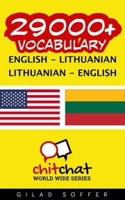 29000+ Vocabulary English - Lithuanian ebook by Gilad Soffer