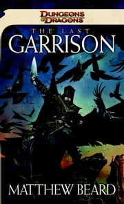 The Last Garrison ebook by Matthew Beard