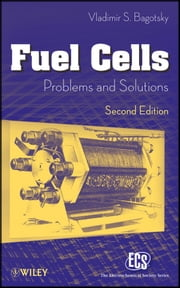 Fuel Cells - Problems and Solutions ebook by Vladimir S. Bagotsky