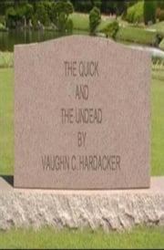 The Quick and The Undead ebook by Vaughn Hardacker