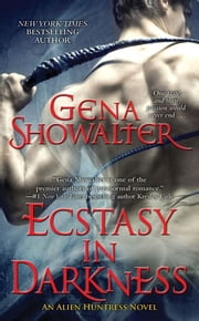 Ecstasy in Darkness ebook by Gena Showalter