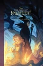 Curse of Maleficent, The - The Tale of a Sleeping Beauty ebook by Elizabeth Rudnick