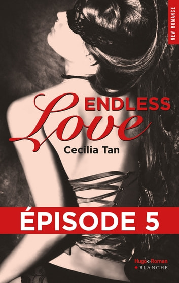 Endless Love Episode 5 ebook by Cecilia Tan