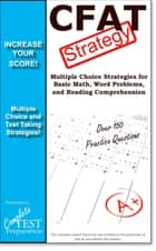 CFAT Test Strategy - Winning Multiple Choice Strategies for the Canadian Forces Aptitude Test ebook by Complete Test Preparation Inc.