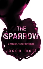 The Sparrow ebook by Jason Mott