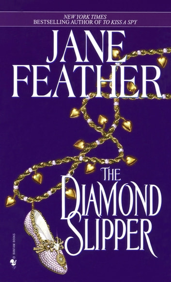 The Diamond Slipper ebook by Jane Feather