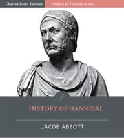 History of Hannibal ebook by Jacob Abbott