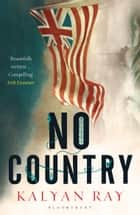 No Country ebook by Kalyan Ray