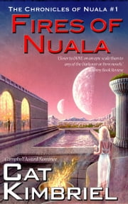 Fires of Nuala ebook by Katharine Eliska Kimbriel,Cat Kimbriel