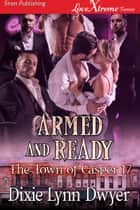 Armed and Ready ebook by Dixie Lynn Dwyer