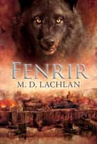 Fenrir ebook by Lachlan