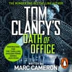 Tom Clancy's Oath of Office audiobook by