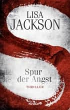 S Spur der Angst - Thriller ebook by Lisa Jackson, Kristina Lake-Zapp