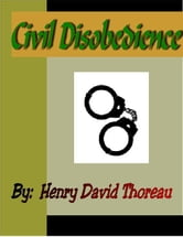 Civil Disobendience ebook by Thoreau, Henry David