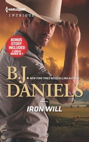 Iron Will & Justice at Cardwell Ranch ebook by B.J. Daniels