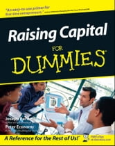 Raising Capital For Dummies ebook by Joseph W. Bartlett,Peter Economy