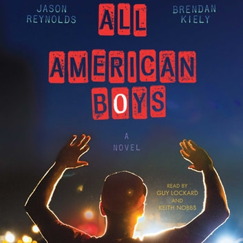 All American Boys audiobook by Jason Reynolds,Brendan Kiely