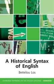 A Historical Syntax of English ebook by Bettelou Los