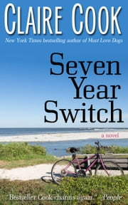 Seven Year Switch ebook by Claire Cook