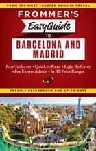 Frommer's EasyGuide to Barcelona and Madrid ebook by Patricia Harris, David Lyon