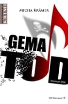 GEMA TOD ebook by Micha Krämer