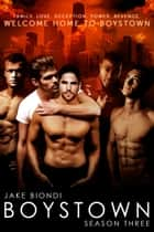 Boystown Season Three ebook by Jake Biondi