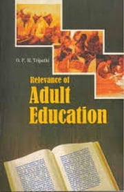 Relevance of Adult Education ebook by O.P.M.Tripathi