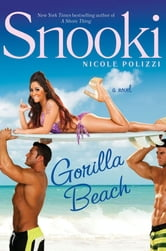 "Gorilla Beach ebook by Nicole ""Snooki"" Polizzi"